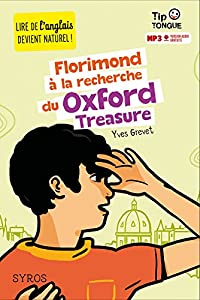 """Afficher """"Florimond à la recherche du Oxford treasure"""""""