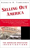 Selling Out America, Kenneth R. Timmerman, 0738828599