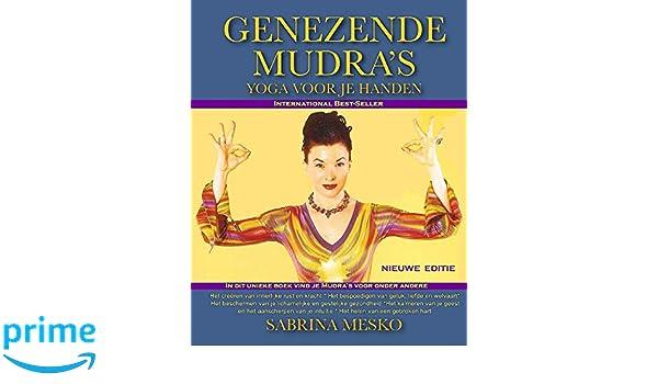 Genezende Mudras: Yoga Voor Je Handen: Amazon.es: Sabrina ...