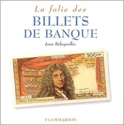 Lire en ligne La Folie des billets de banque pdf, epub ebook