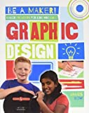 Maker Projects for Kids Who Love Graphic Design (Be a Maker!)