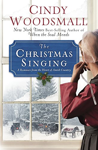 The Christmas Singing: A Romance from the Heart of Amish Country (Apple Ridge) (Christmas Apple Sales)