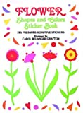 Flower Shapes and Colours Sticker Book, Carol Belanger Grafton, 0486266176
