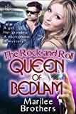 The Rock & Roll Queen of Bedlam