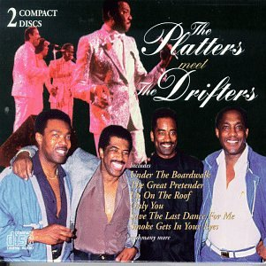 The Platters Meet The Drifters Lyrics The Platters