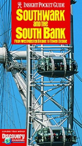 Southwark and the South Bank Insight Pocket Guide : From Westminster Bridge to Tower Bridge