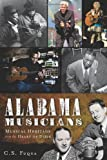 Alabama Musicians:: Musical Heritage from the Heart of Dixie