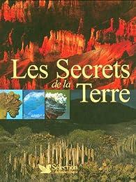Les Secrets de la Terre par Gérard Chenuet