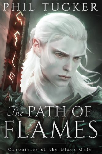 The Path of Flames (Chronicles of the Black Gate) (Volume 1) (Black Path)