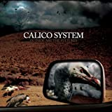 Outside Are the Vultures by Calico System