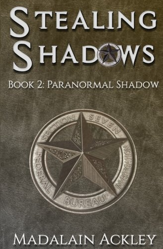 Download Stealing Shadows: Book 2: Paranormal Shadow (Volume 2) ebook