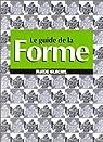 Le Guide de la forme par Léandri