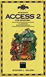 Field Guide to Microsoft Access 2 for Windows, Nelson, Stephen L., 1556155816