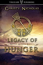 Legacy of Hunger: Druid's Brooch Series: #1