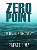 Download ZERO POINT The Triangle Conspiracy in PDF ePUB Free Online