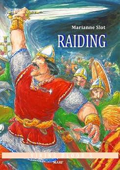 Raiding (Viking Blood Book 5)