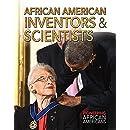 African American Inventors & Scientists (Pioneering African Americans)