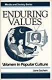 Enduring Values, June Sochen, 0275927393