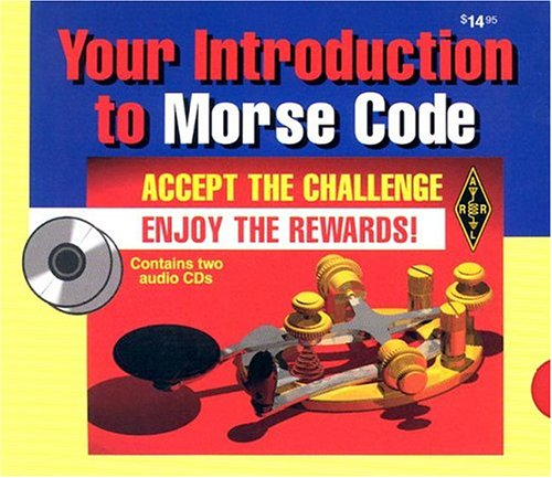 Your Introduction to Morse Code by Amer Radio Relay League