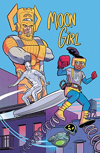 Book cover from Moon Girl And The Marvel Universe by Brandon Montclare