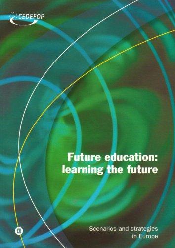 Future Education: Learning the Future (Cedefop)