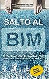 Salto al BIM: Estrategias BIM de calidad para empresas punteras del sector AEC (Spanish Edition)