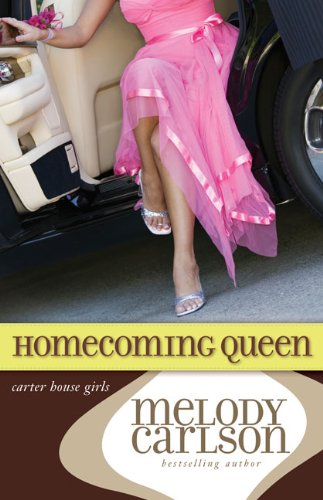 Read Online Homecoming Queen (Carter House Girls, Book 3) pdf epub