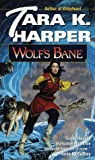 Wolf's Bane (Wolves Series)