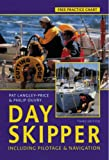 Day Skipper: Including Pilotage and Navigation