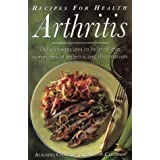 Recipes for Health-Arthritis: Delicious Recipes to Help Relieve the Symptoms of Arthritis and Rheumatism