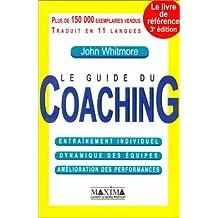 Guide du coaching [ancienne édition]