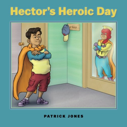 Hector's Heroic Day ebook