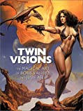 img - for Twin Visions: The Magical Art of Boris Vallejo and Julie Bell book / textbook / text book