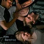 Boyfriends with Girlfriends | Alex Sanchez