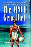 The APO E Gene Diet, Pamela McDonald, 1595940499
