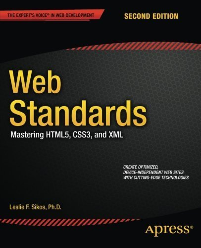 Web Standards: Mastering HTML5, CSS3, and XML 2nd edition by Sikos, Ph.D., Leslie F. (2014) Paperback