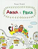 Anna and Froga: Thrills, Spills, and Gooseberries