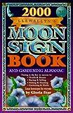 2000 Moon Sign Book, Ken Johnson, Kim Rogers-Gallagher, Carly Wall, Penny Kelly, Skye Alexander, Llewellyn, Lynne Sturtevant, Gloria Star, Harry MacCormack, 1567189539