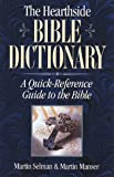 The Hearthside Bible Dictionary, Martin J. Selman and Martin Manser, 1581821964