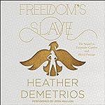 Freedom's Slave | Heather Demetrios