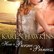 How to Pursue a Princess: Duchess Diaries, Book 2 | Karen Hawkins
