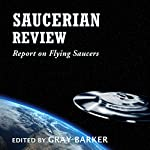 Saucerian Review: Report on Flying Saucers | Gray Barker