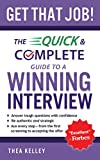 Image of Get That Job!: The Quick and Complete Guide to a Winning Interview