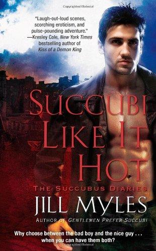 Download Succubi Like It Hot (The Succubus Diaries) ebook