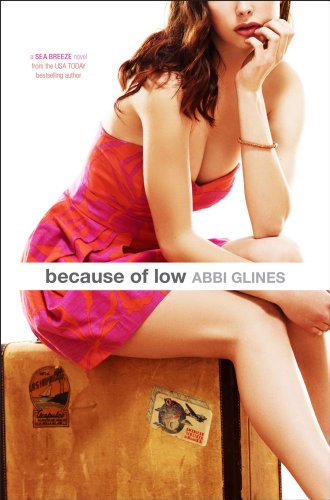 """Because of Low"" av Abbi Glines"