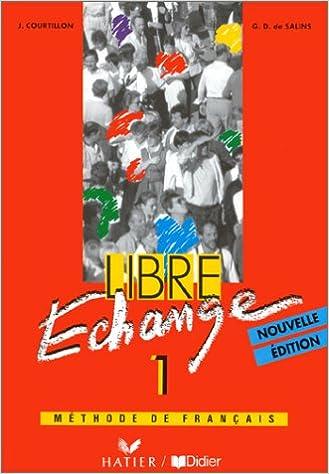 Libre Echange Methode De Francais Niveau 1 Livre De L