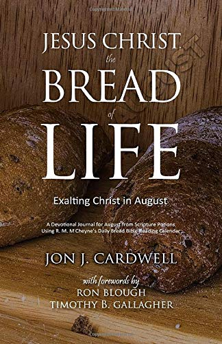 Jesus Christ, the Bread of Life: Daily Meditations for August ...