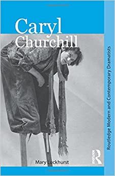 Book Caryl Churchill (Routledge Modern and Contemporary Dramatists)