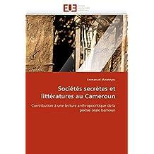 SOCIETES SECRETES ET LITTERATURES AU CAMEROUN