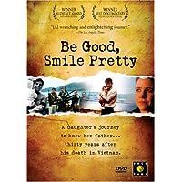 Be Good, Smile Pretty